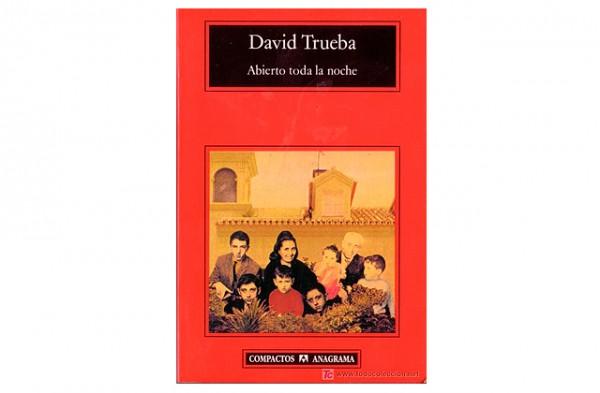 Abierto_toda_la_noche_david_trueba