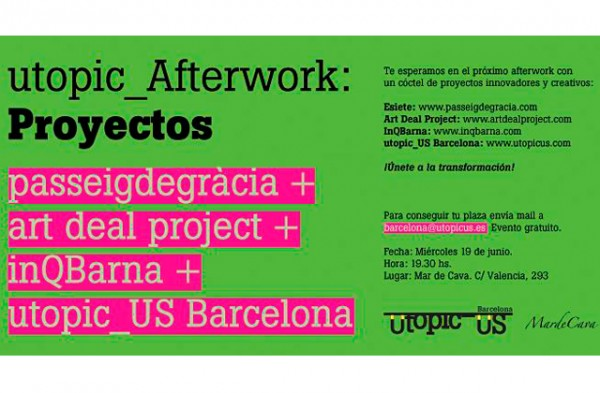 utopic-us-barcelona-coworking-networking-afterwork-presentacion-esiete-paseo-de-gracia-1